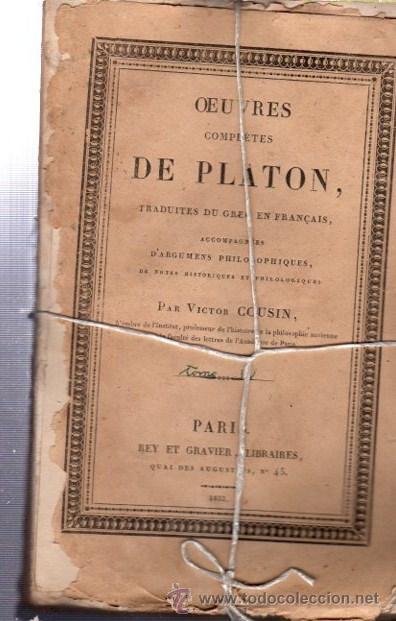 OEUVRES COMPLÉTES DE PLATÓN, VÍCTOR COUSIN, TOMO IV, PARIS, REY ET GRAVIER, LIBRAIRES, 1833 (Libros Antiguos, Raros y Curiosos - Pensamiento - Filosofía)