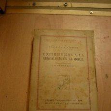 Libros antiguos: FEDERICO NIETZSCHE, CONTRIBUCION A LA GENEALOGIA DE LA MORAL, RAFAEL CARO RAGGIO,1929. Lote 34157501