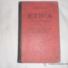 Libros antiguos: RESUMEN DE ETICA 5º EDICION HERMEREGILDO GINER 1906. Lote 34237159