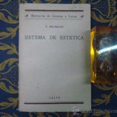 Libros antiguos: E. MEUMANN. SISTEMA DE ESTETICA. ED. CALPE 1924. 1A EDICIÓN.. Lote 34249635