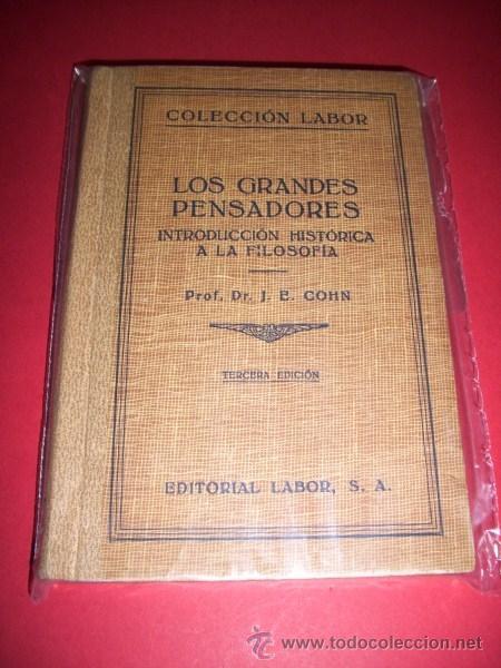 COHN, J. - LOS GRANDES PENSADORES : INTRODUCCIÓN HISTÓRICA A LA FILOSOFÍA (Libros Antiguos, Raros y Curiosos - Pensamiento - Filosofía)