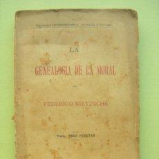 Libros antiguos: LA GENEALOGÍA DE LA MORAL. NIETZSCHE. Lote 34420238
