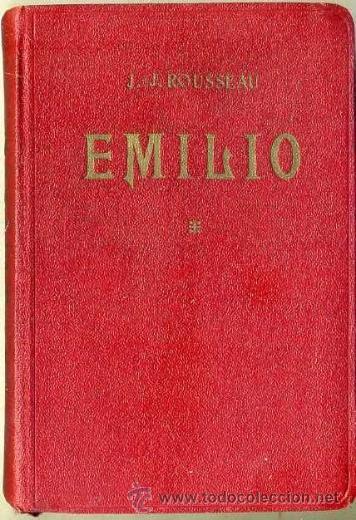 ROUSSEAU : EMILIO O SOBRE LA EDUCACIÓN TOMO I (C. 1930) (Libros Antiguos, Raros y Curiosos - Pensamiento - Filosofía)