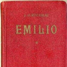 Libros antiguos: ROUSSEAU : EMILIO O SOBRE LA EDUCACIÓN TOMO I (C. 1930). Lote 34675407