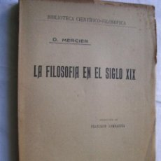 Libros antiguos: LA FILOSOFÍA EN EL SIGLO XIX. MERCIER, D.1904. Lote 35780114