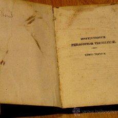Libros antiguos: INSTITUTIONES PHILOSOPHIAE THEORETICAE TOMUS TERTIUS FRANC. ROTHENFLUE PERISSE AÑO 1854 SIGLO XIX. Lote 35798875