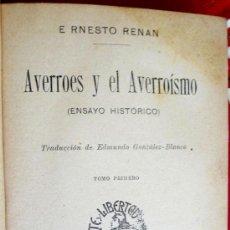 Libros antiguos: AVERROES Y EL AVERROÍSMO. ERNESTO RENAN. 2 VOLÚMENES. Lote 156809190
