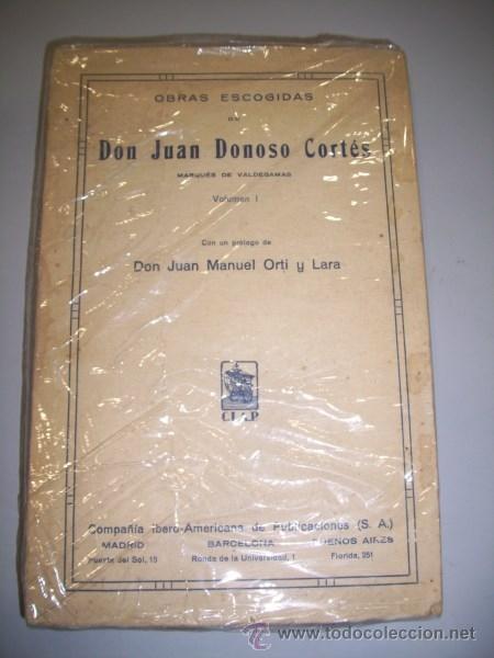 DONOSO CORTÉS, JUAN. OBRAS ESCOGIDAS DE DON JUAN DONOSO CORTÉS. VOLUMEN I (Libros Antiguos, Raros y Curiosos - Pensamiento - Filosofía)