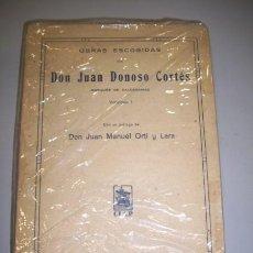 Libros antiguos: DONOSO CORTÉS, JUAN. OBRAS ESCOGIDAS DE DON JUAN DONOSO CORTÉS. VOLUMEN I. Lote 36251387