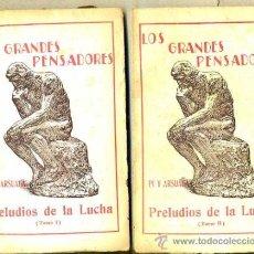 Libros antiguos: PI Y ARSUAGA : PRELUDIOS DE LA LUCHA (BALADAS) - DOS TOMOS (ESCUELA MODERNA, C. 1920). Lote 36334562