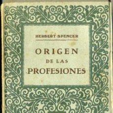 Libros antiguos: HERBERT SPENCER : ORIGEN DE LAS PROFESIONES (PROMETEO, C. 1920). Lote 36334706