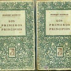 Libros antiguos: HERBERT SPENCER : LOS PRIMEROS PRINCIPIOS - DOS TOMOS (PROMETEO, C. 1920). Lote 36334805