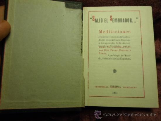 Libros antiguos: j.m.j sali el sembrador, meditaciones por el card. segura, 1931 - Foto 2 - 36736543