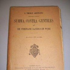 Livres anciens: TOMÁS DE AQUINO, SANTO. SUMMA CONTRA GENTILES : SEU DE VERITATE CATHOLICAE FIDEI. Lote 36765368