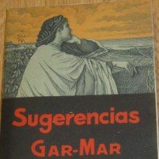 Libros antiguos: SUGERENCIAS GAR-MAR DE LA COMPAÑIA DE JESÚS AÑO 1936. Lote 37728949