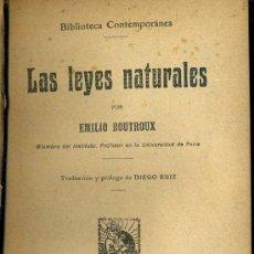 Libros antiguos: BOUTROUX : LAS LEYES NATURALES (C. 1910). Lote 38020781