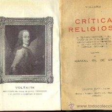 Libros antiguos: VOLTAIRE : CRÍTICA RELIGIOSA / BURLAS Y SÁTIRAS (C. 1920). Lote 38021481