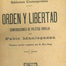 Libros antiguos: MANTEGAZZA : ORDEN Y LIBERTAD / FILOSOFÍA DEL AMOR (C. 1910). Lote 38022043