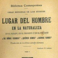 Libros antiguos: BUCHNER : LUGAR DEL HOMBRE EN LA NATURALEZA (C. 1910). Lote 38022129