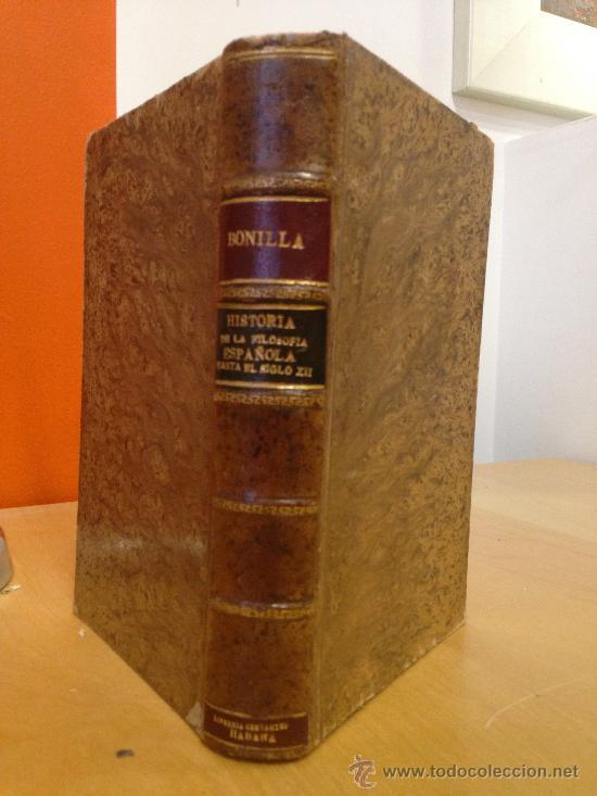 1918.- HISTORIA DE LA FILOSOFIA ESPAÑOLA (SIGLOS VIII-XII, JUDIOS). ADOLFO BONILLA Y SAN MARTIN (Libros Antiguos, Raros y Curiosos - Pensamiento - Filosofía)