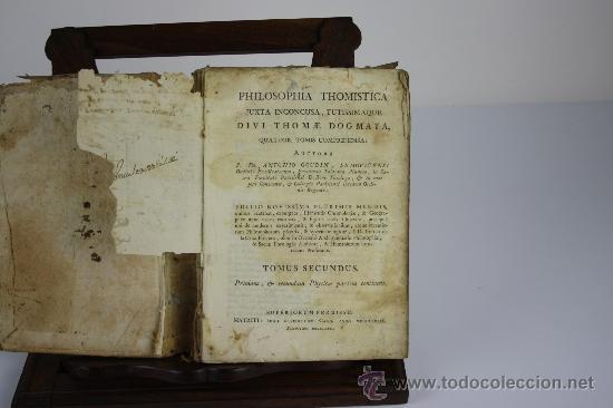 Libros antiguos: 5905- PHILOSOPHIA THOMISTICA. ANTONIO GOUDIN. EDIT. BENEDICTUM CANO. 1789. - Foto 5 - 38144833