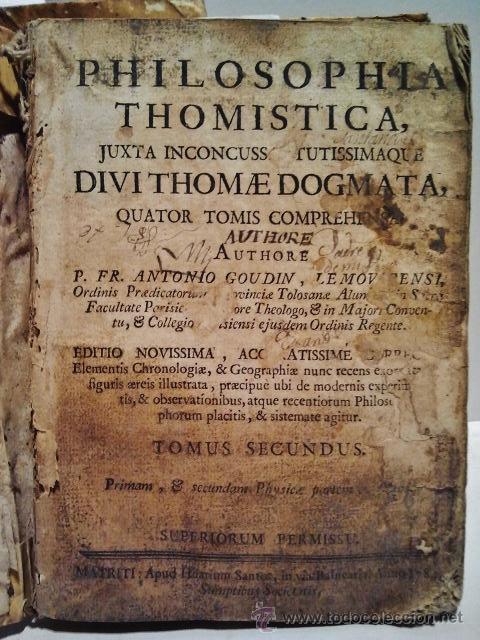 Libros antiguos: Philosophia Thomistica, Juxta inconcussa. Antonio Goudín. Tomo II-III-IV. Con Grabados. Madrid 1784. - Foto 2 - 38451888