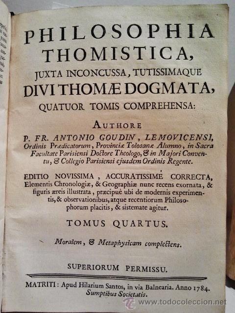 Libros antiguos: Philosophia Thomistica, Juxta inconcussa. Antonio Goudín. Tomo II-III-IV. Con Grabados. Madrid 1784. - Foto 8 - 38451888