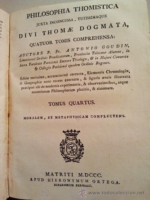 Libros antiguos: Philosophia Thomistica, Juxta inconcussa. Por Antonio Goudín. Tomo III-IV. Con Grabados. Madrid 1800 - Foto 3 - 38451959
