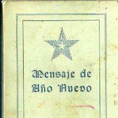Libros antiguos: JEDDU KRISHNAMURTI - MENSAJE DE AÑO NUEVO (MAYNADÉ, 1928). Lote 38476930