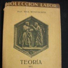 Libros antiguos: TEORÍA DEL CONOCIMIENTO. MAX WENTSCHER. COLECCION LABOR Nº 121... Lote 38536170