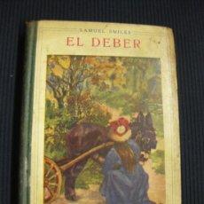 Libros antiguos: EL DEBER. SAMUEL SMILES. EDITORIAL SOPENA BARCELONA.. Lote 39036743