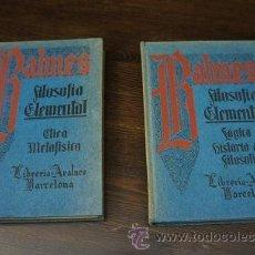 Libros antiguos: LIBRO EN DOS TOMOS CURSO DE FILOSOFIA ELEMENTAL - JAIME BALMES, ED. ARALUCE. Lote 39048731