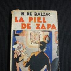 Libros antiguos: LA PIEL DE ZAPA.H.DE BALZAC.LA COMEDIA HUMANA ESTUDIOS FILOSOFICOS. ED. VDA. LUIS TASSO. Lote 39419442