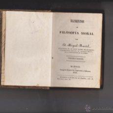 ELEMENTOS DE FILOSOFÍA MORAL - MIGUEL MARTEL - MADRID 1843