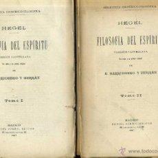 Libros antiguos: HEGEL : FILOSOFÍA DEL ESPÍRITU - DOS TOMOS (JORRO, 1907) . Lote 39647426