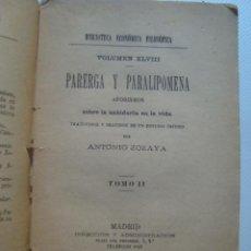 Libri antichi: SCHOPENHAUER - PARERGA Y PARALIPOMENA. AFORISMOS SOBRE LA SABIDURÍA HUMANA. TOMO II (1889).. Lote 39816704