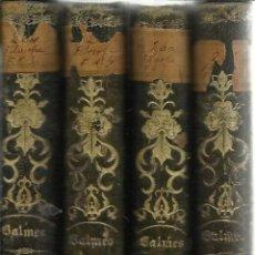 Libros antiguos: FILOSOFÍA FUNDAMENTAL ( 4 TOMOS). JAIME BALMES. IMPRRENTA A. BRUSI. BARCELONA. 1846. Lote 40029248