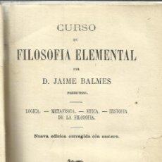 Libros antiguos: CURSO DE FILOSOFIA ELEMENTAL. JAIME BALMES. DH. BOURET. PARIS. 1881. Lote 40048275
