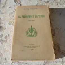 Libros antiguos: LIBRO EL FILOSOFO Y LA TIPLE LUIS VALERA 1989 MADRID L-5318. Lote 40198566