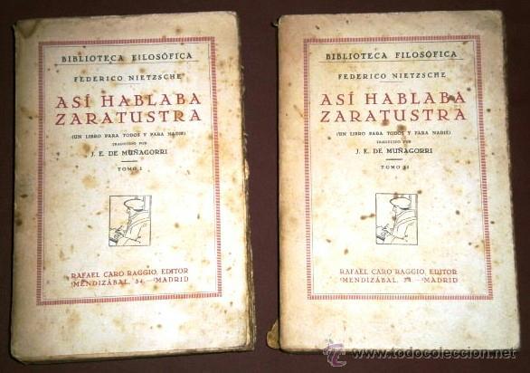 ASÍ HABLABA ZARATUSTRA 2T POR FEDERICO NIETZSCHE DE ED. RAFAEL CARO RAGGIO EN MADRID 1929 (Libros Antiguos, Raros y Curiosos - Pensamiento - Filosofía)
