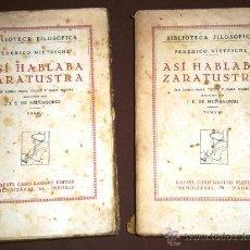 Libros antiguos: ASÍ HABLABA ZARATUSTRA 2T POR FEDERICO NIETZSCHE DE ED. RAFAEL CARO RAGGIO EN MADRID 1929. Lote 40623102
