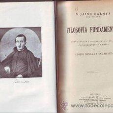 Libros antiguos: BALMES, JAIME: FILOSOFIA FUNDAMENTAL. 1922. Lote 41463954
