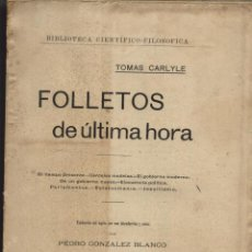 Libros antiguos: FOLLETOS DE ÚLTIMA HORA. CARLYLE. TOMAS,. Lote 42053425