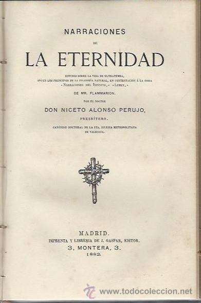 Libros antiguos: LA PLURALIDAD DE EXISTENCIAS DEL ALMA, NARRACIONES DE LA ETERNIDAD, GASPAR EDITORES MADRID 1880,LEER - Foto 2 - 42415465
