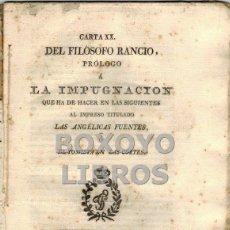 Libros antiguos: [ALVARADO, FRANCISCO]. CARTA XX DEL FILÓSOFO RANCIO. PRÓLOGO A LA IMPUGNACIÓN... 1813. Lote 42467671