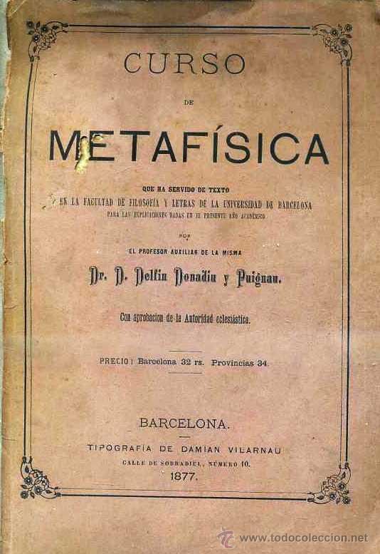 DELFIN DONADIU Y PUIGNAU : CURSO DE METAFÍSICA (1877) (Libros Antiguos, Raros y Curiosos - Pensamiento - Filosofía)