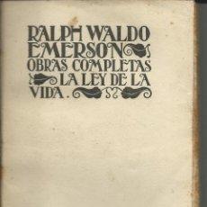 Libros antiguos: LA LEY DE LA VIDA .- RALPH WALDO EMERSON NUEVA BIBLIOTECA FILOSOFICA 1927. Lote 43254734