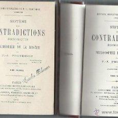 Libros antiguos: SYSTEME DES CONTRADICTIONS ECONOMIQUES OU PHILOSOPHIE DE LA MISERE, PROUDHON, 2 TMS, PARIS 1872. Lote 43337523