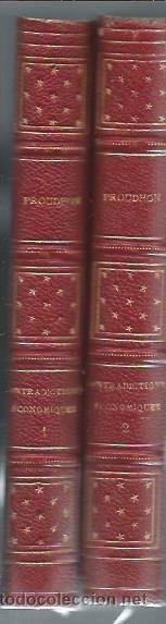 Libros antiguos: SYSTEME DES CONTRADICTIONS ECONOMIQUES OU PHILOSOPHIE DE LA MISERE, PROUDHON, 2 TMS, PARIS 1872 - Foto 3 - 43337523