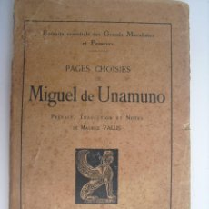 Libros antiguos: PAGES CHOISIES. MIGUEL DE UNAMUNO. Lote 43508714